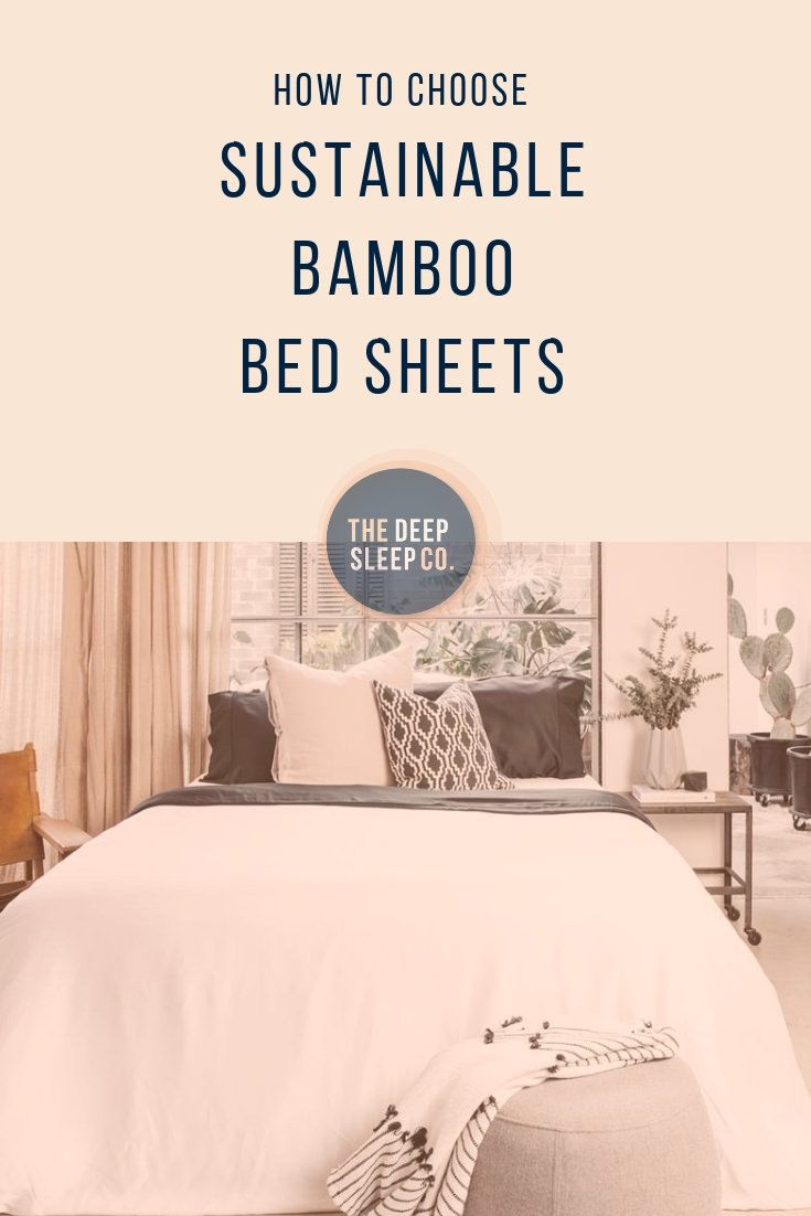 How To Choose Sustainable Bamboo Bed Sheets Best Bed Sheets Bed