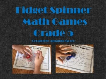 This product includes 10 games that can be played using a fidget spinner. All games relate to fifth grade math skills. Topics Include: Adding Fractions Adding Mixed Numbers Converting Improper Fractions to Mixed Numbers Adding Decimals to the Hundredth Adding Decimals to the Thousandth Powers of Ten Multiplying and Dividing by Powers of Ten Finding Volume and Drawing Shapes Identifying Shapes Based on Attributes