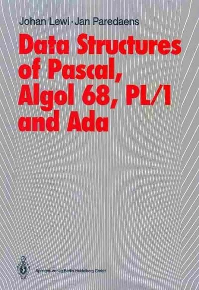 data structures of pascal algol 68 pl1 and ada