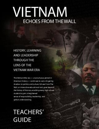 Echoes Guide to the Vietnam War era. Aimed at high school, but many excellent lessons for middle school.