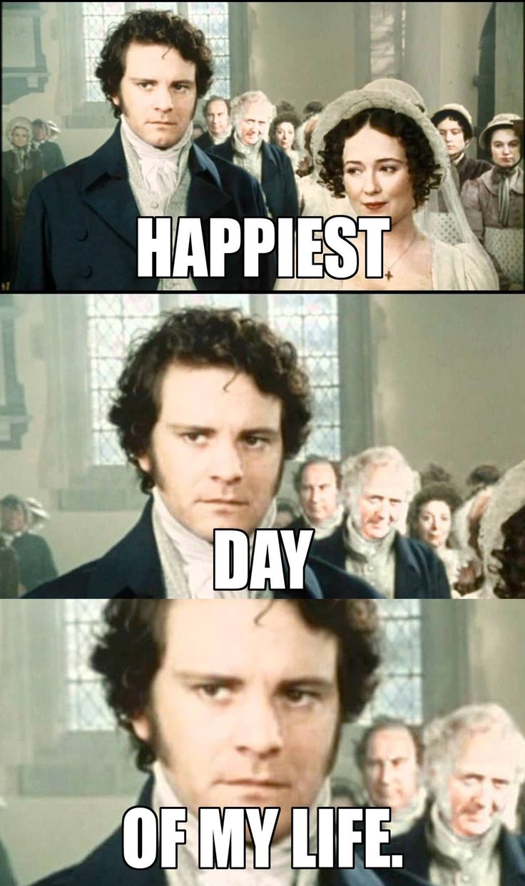 Hahaha Mr. Darcy, such a warm and expressive character