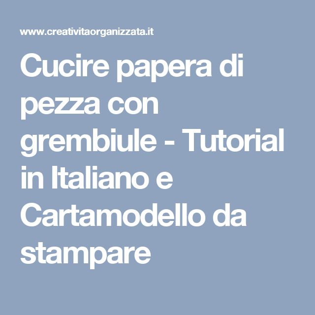 Cucire papera di pezza con grembiule - Tutorial in Italiano e Cartamodello da stampare