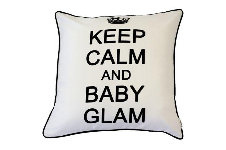Poduszka KeepCalm&BabyGlam - nasza firmowa poducha...