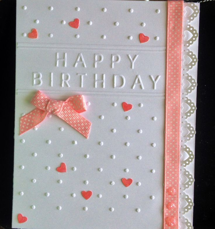 This card was created by : Didedi's Crafty Corner, and was made using a Darice embossing folder, ( happy Birthday) a Martha Stewart border punch( lace hearts) and a Cuttlebug.