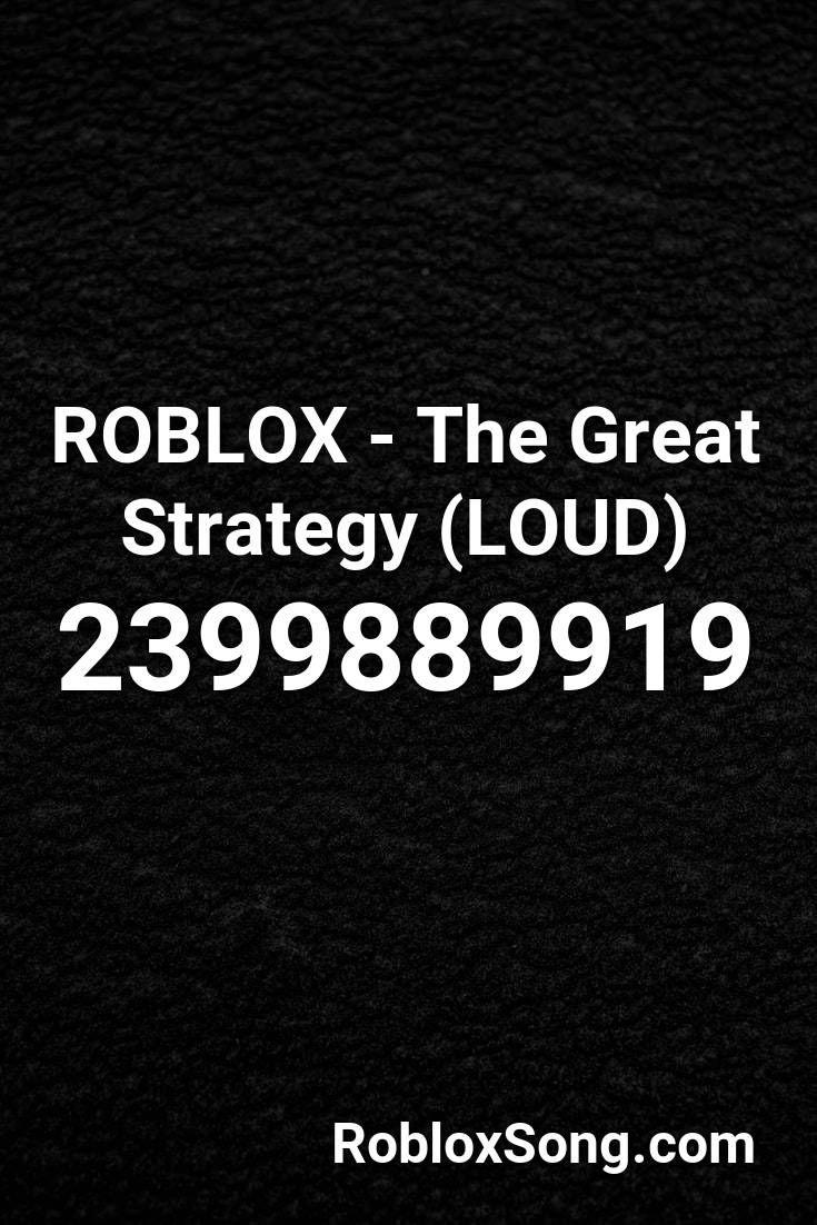 Fake Love Roblox Code Roblox The Great Strategy Loud Roblox Id Roblox Music Codes In 2020 Roblox Greatful Fake Love