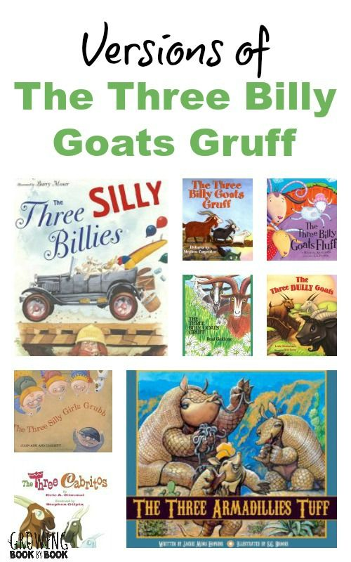 Traditional and not so traditional tales of The Three Billy Goats Gruff books from growingbookbybook.com