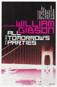 Book: All Tomorrow's Parties - William Gibson