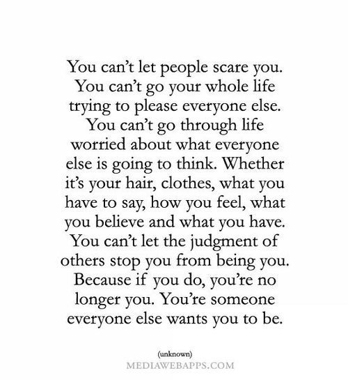 don't be someone else.
