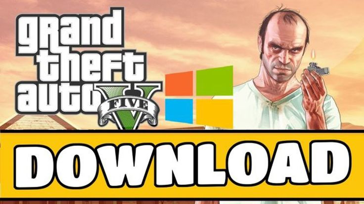 How To Download GTA 5 For Pc Free Full Version Windows 7/8/10