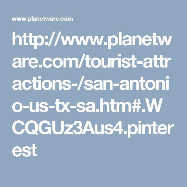 http://www.planetware.com/tourist-attractions-/san-antonio-us-tx-sa.htm#.WCQGUz3Aus4.pinterest