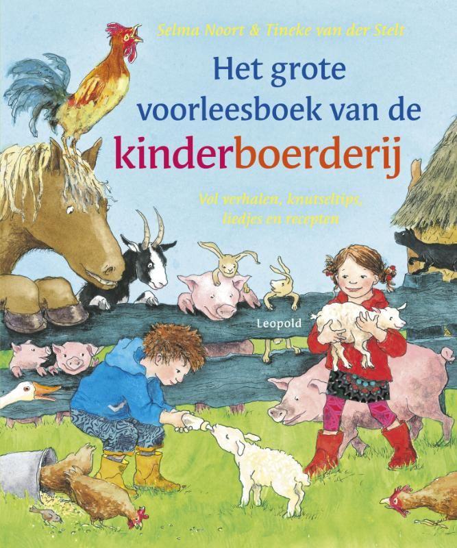 Selma Noort - Het grote voorleesboek van de kinderboerderij