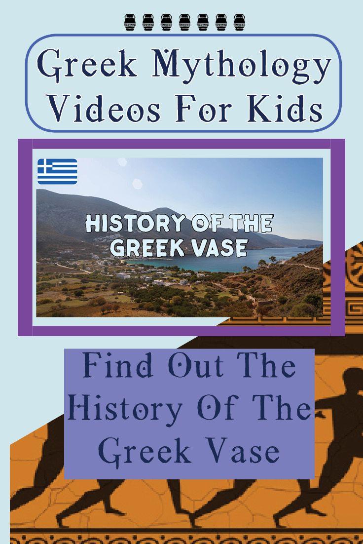 History Of The Greek Vase Greek Mythology For Kids In 2020 History For Kids Greek History Myths Lessons