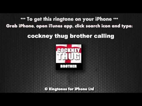 Cockney Thug Brother Calling Ringtone - YouTube