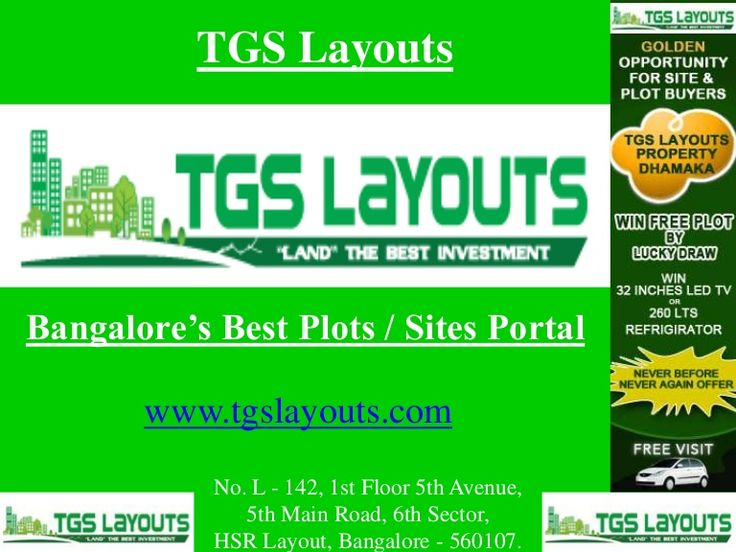 TGS Layouts Bangalore Plots and Sites for sale at a very affordable price check out the website www.tgslayouts.com for a detail look.