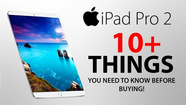 iPad Pro 2 (2017) - 10 Things You NEED to KNOW! - YouTube