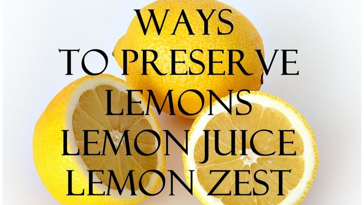 3 ways to preserve lemons, lemon juice and zest - Λεμόνια για περισσότερ...