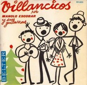 Villancicos [Grabación sonora] / Manolo Escobar y sus guitarras.-- Barcelona : Belter, D.L. 1959 1GS/M/100