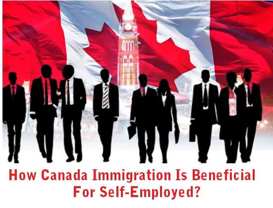 How #Canada #Immigration Is Beneficial For Self Employed?  #Visa #Employed