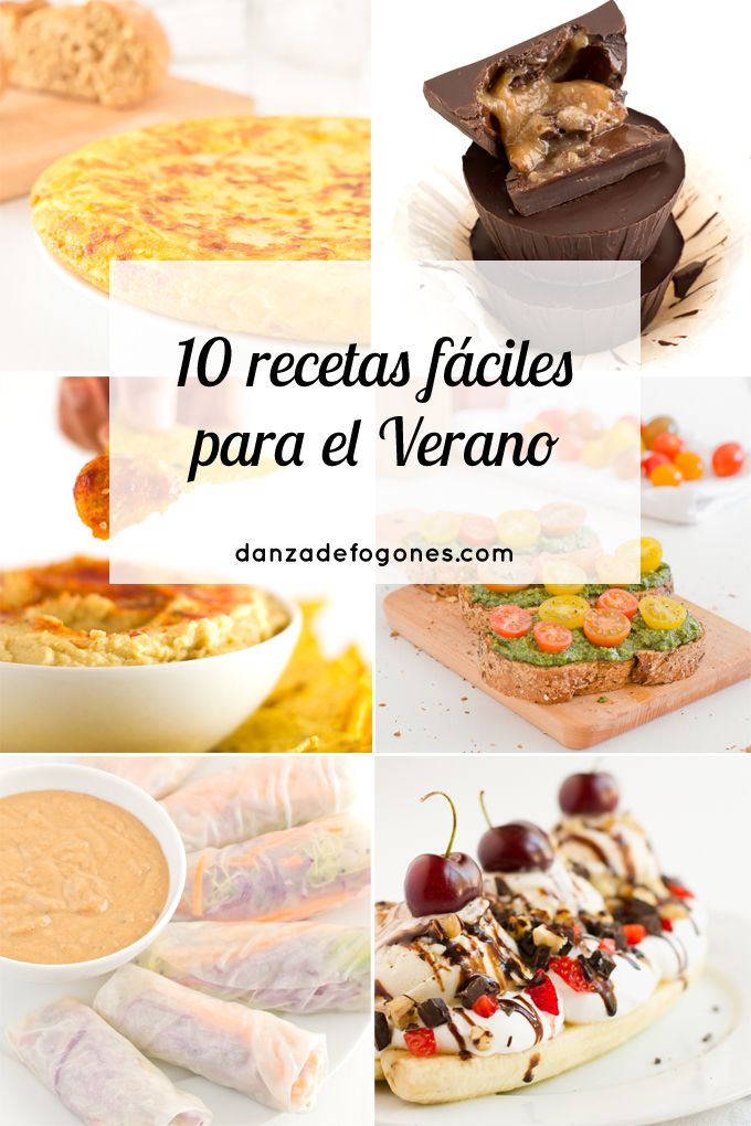 10 recetas faciles para el verano | danzadefogones.com
