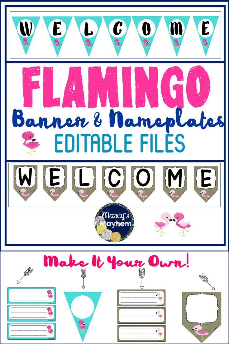 Editable flamingo welcome banner and student name plates. This banner comes in two pattern options: turquoise and burlap with a bright pink flamingo. You can print  the welcome sign or edit to create your own saying. Print the student name plates and label desks before back to school.