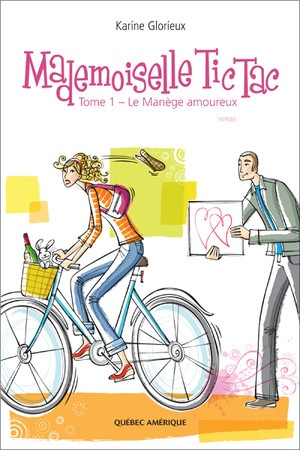 Mademoiselle Tic Tac - Tome 1  Karine Glorieux