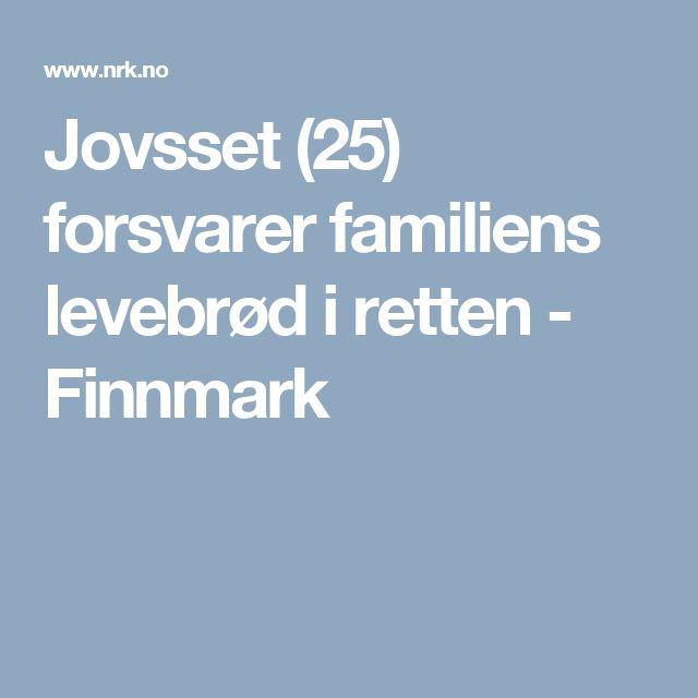 Jovsset (25) forsvarer familiens levebrød i retten - Finnmark