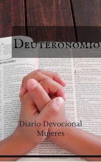 Estudio de Deuteronomio para mujeres, recursos bíblicos gratuitos para descargar. Diario devocional para mujeres. Ministerio Buenos Días Chicas.