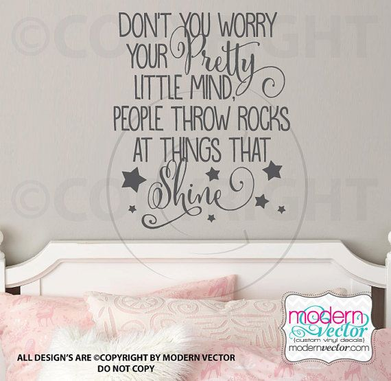 People Throw Rocks At Things That Shine Quote Vinyl Wall Decal Lettering Pretty