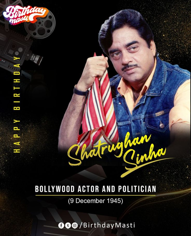 "Heartiest wishes to Bihari Babu ""Shatrughan Sinha"" on his"