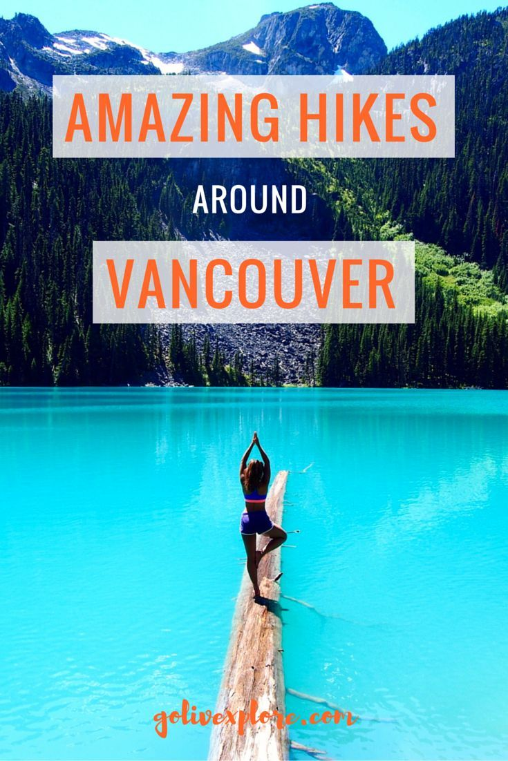 Amazing Hikes Around Vancouver | Go Live Explore