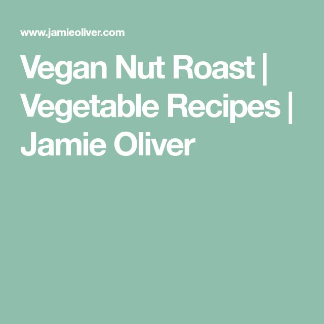 Vegan Nut Roast | Vegetable Recipes | Jamie Oliver