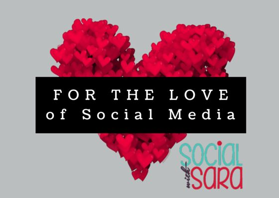 14 Reasons To Love Social Media - Social With Sara