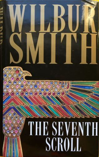 The-Seventh-Scroll-by-Wilbur-Smith-excellent-condition-used-hardback-dust-jacket
