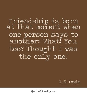 inspirational quotes c s lewis | ... too? Thought I was the only one.' - C. S. Lewis. View more images