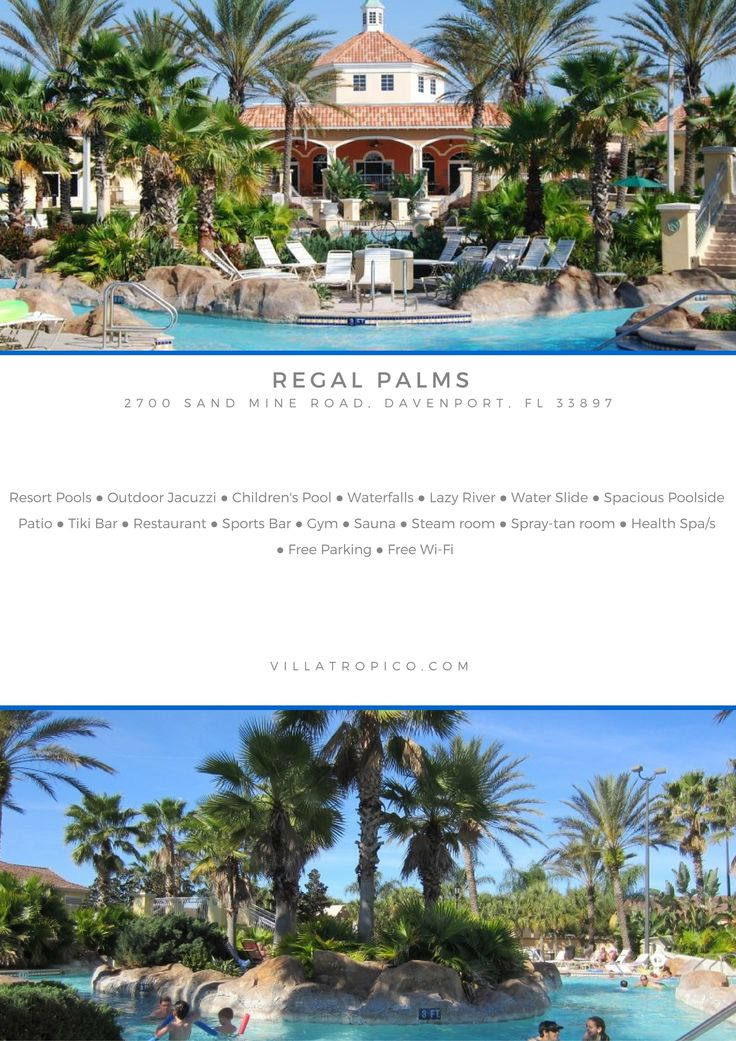 Regal Palms Resort near Disney World | Resorts in Orlando | Villas for Rent near Disney