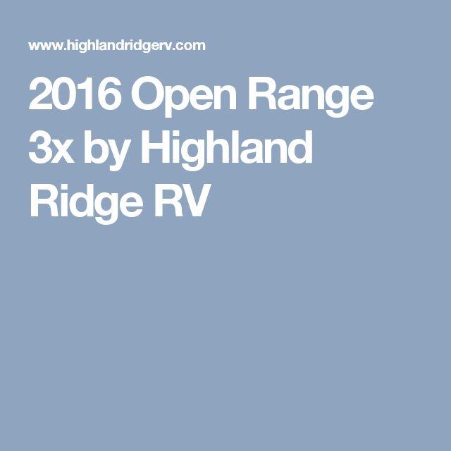 2016 Open Range 3x by Highland Ridge RV