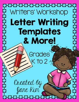 UPDATED 2 27 16    Writers  39  Workshop  Letter Writing Templates  amp  More Grade 1  amp  2