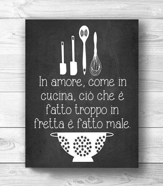 Sopratutto in cucina dove vige la regola della precisione e calma, molta calma!