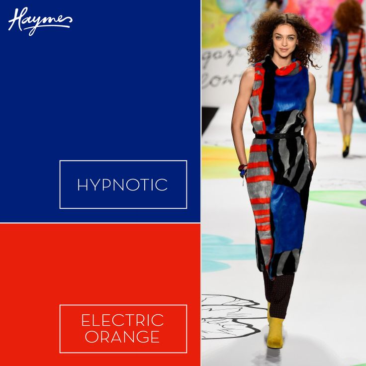 Inspired by the New York Fashion Week runway, make your own style statement with Haymes Hypnotic and Electric Orange.