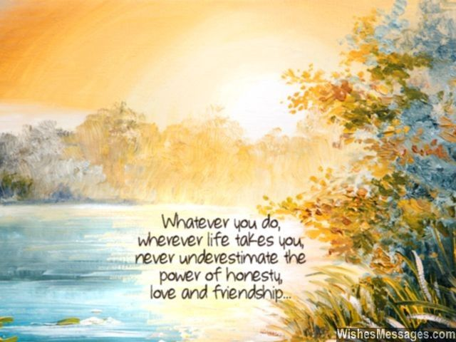 Whatever You Do And Wherever Life Takes You, Never