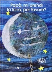 "Questa sera la favola la legge papà!  I più bei libri per la festa del papà ""Papà mi prendi la luna"" da @zigzagmom   #hopresodapapà #festadelpapà #favole"