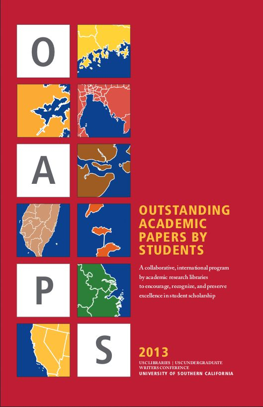 A collaborative, international program by academic research libraries to encourage, recognize, and preserve excellence in student scholarship, USC 2013