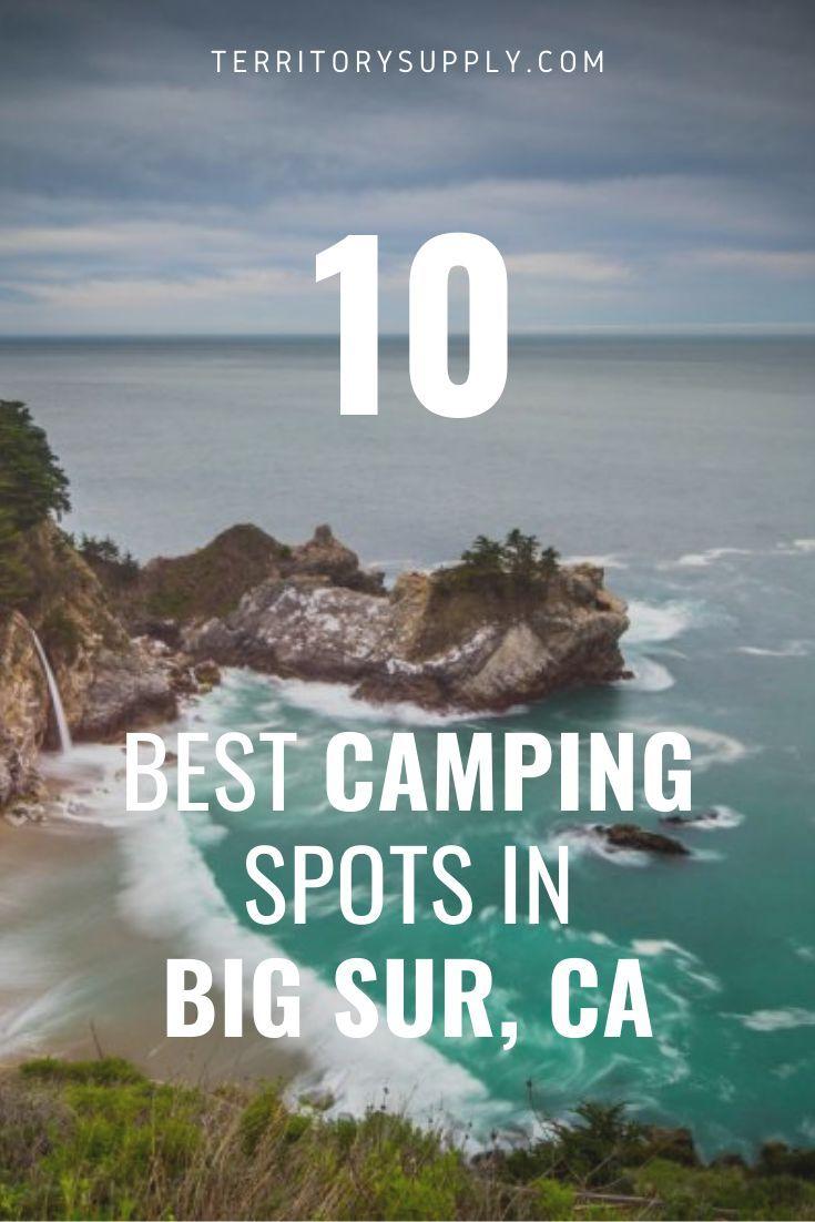 10 Best Camping Spots In Big Sur California Big Sur Camping California Beach Camping Big Sur