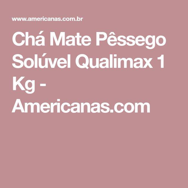 Chá Mate Pêssego Solúvel Qualimax 1 Kg - Americanas.com