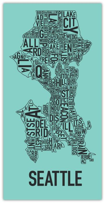district-ified: Neighborhood Maps, Neighborhood Posters, Dreams Places, Ork Posters, Cities, Seattle Neighborhood, Art, The Neighborhood, Sweet Home