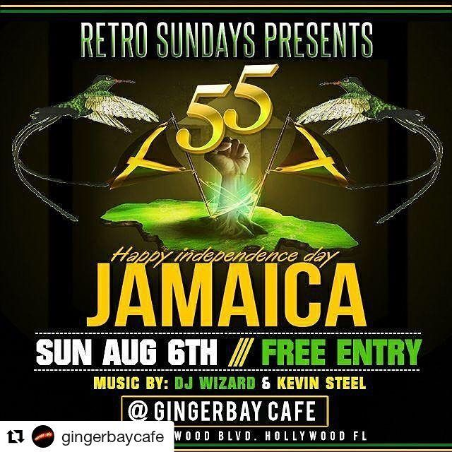 Credit to  @gingerbaycafe  HAPPY INDEPENDENCE DAY to all JAMAICANS After dining come party with us and celebrate @  RETRO SUNDAY  @ GINGERBAY CAFE 2nite Old School Reggae Soca and R&B music 10pm-4am Hosted by DJ WIZARD with guess DJ KEVIN STEEL    #HollywoodTapFL #HollywoodFL #HollywoodBeach #DowntownHollywood #Miami #FortLauderdale #FtLauderdale #Dania #Davie #DaniaBeach #Aventura #Hallandale #HallandaleBeach #PembrokePines  #Miramar #CooperCity #Plantation #SunnyIsles #MiamiGardens…