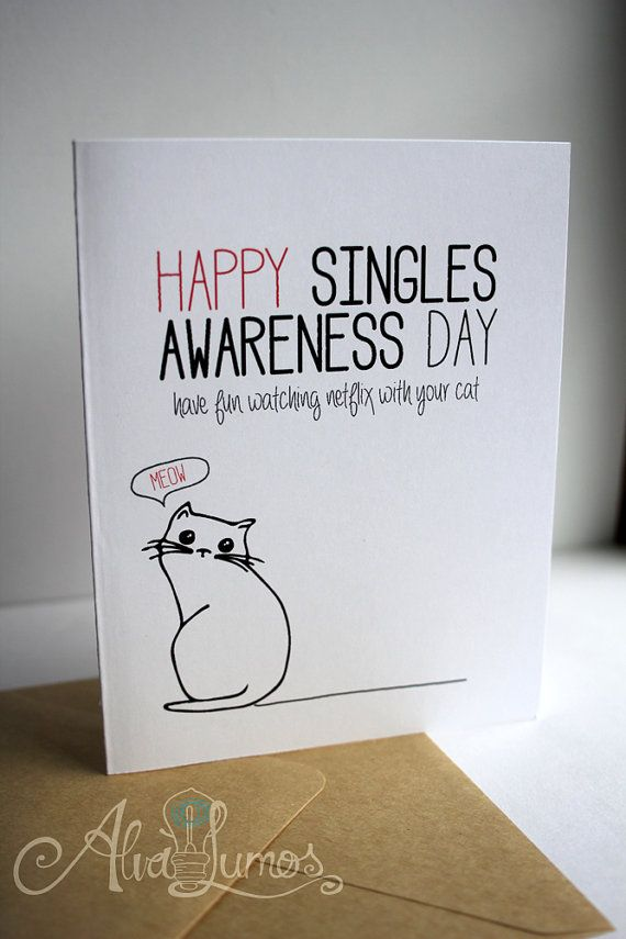 Cat Lover Single Awareness Card Happy Singles Awareness Day Etsy Funny Valentines Cards For Friends Friend Valentine Card Valentines Day Card Funny