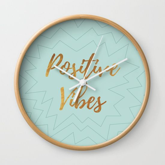 Positive Vibes Wall Clock for Sale | #PositiveVibes #Positive #Vibes #Clock #Clocks #Positivity #GraphicDesign #Society6 #HomeDesign #HomeDecor