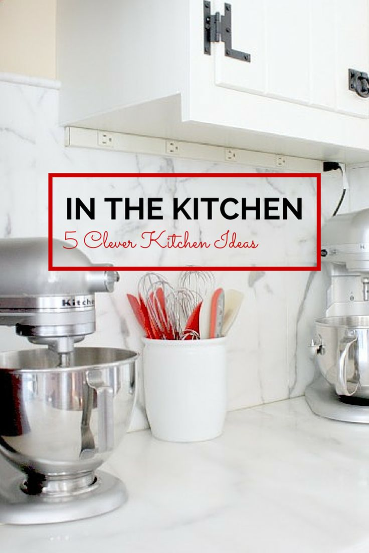 5 Surprising and Clever Kitchen Ideas and Features