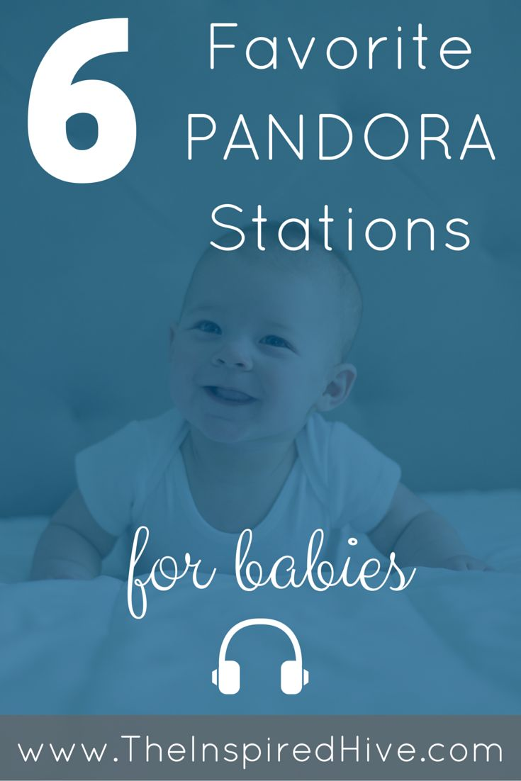Great list of six best Pandora stations for babies